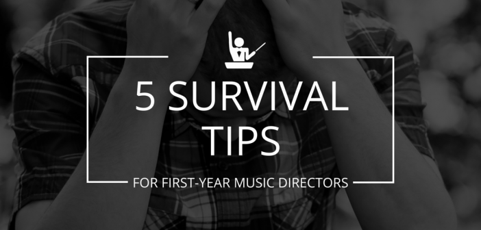 surviving your first year as a music director blog post