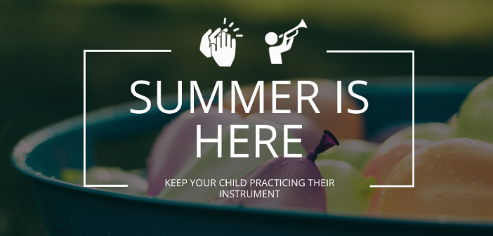 Summer music practice is very important, even when other activities are enticing you not to!